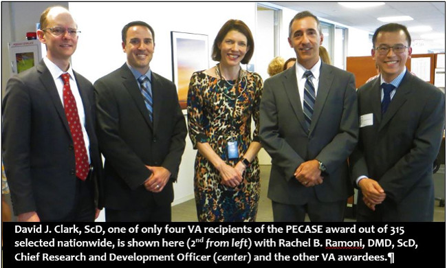 David Clark, ScD, with other VA recipients of the PECASE award and the Chief Research and Development Office, Dr. Rachel Ramoni